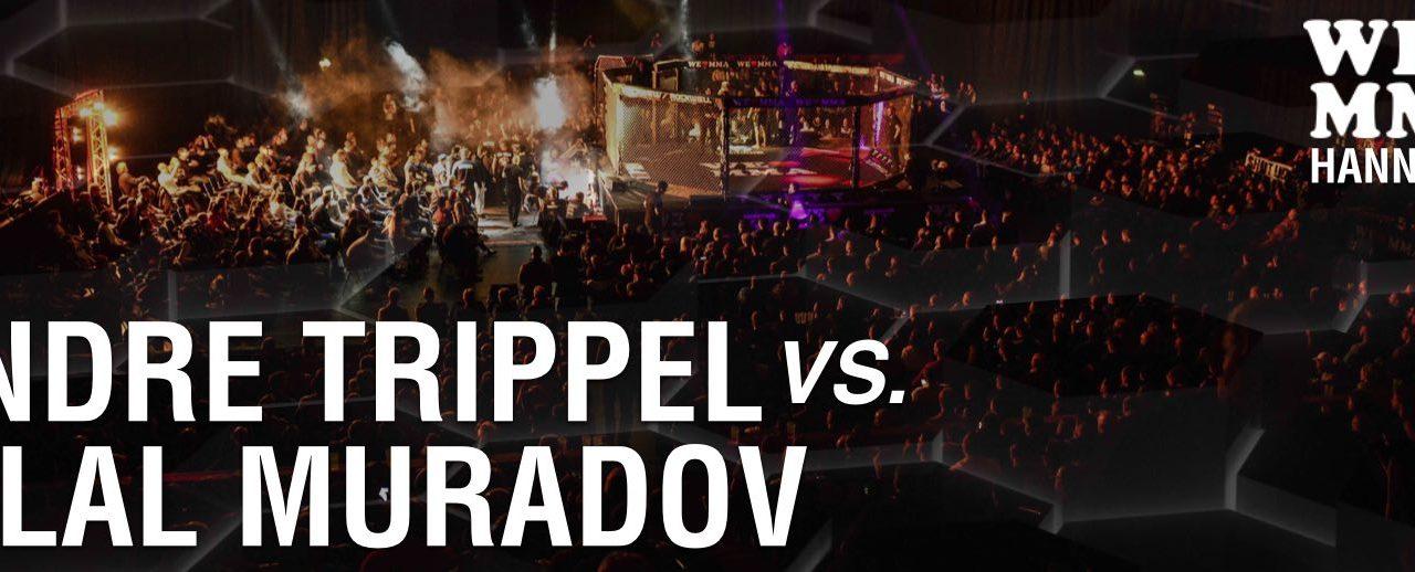 Andre Trippel vs Bilal Muradov