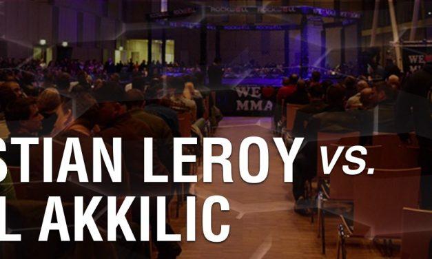 Sebastian Leroy vs Ismail Akkilic